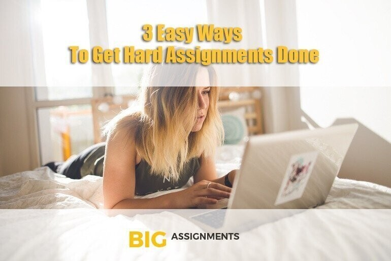 Content 3 easy steps to get assignments done